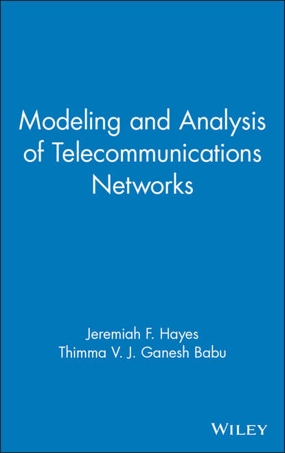 Фото - Jeremiah Hayes F. Modeling and Analysis of Telecommunications Networks joydeep acharya heterogeneous networks in lte advanced