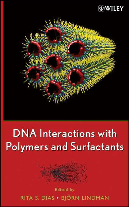 Rita Dias DNA Interactions with Polymers and Surfactants недорого