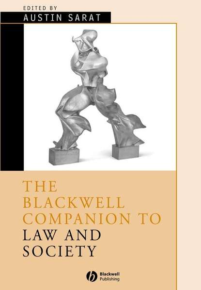 Austin Sarat The Blackwell Companion to Law and Society dennis patterson a companion to european union law and international law