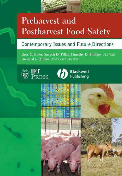 Suresh Pillai D. Preharvest and Postharvest Food Safety недорого