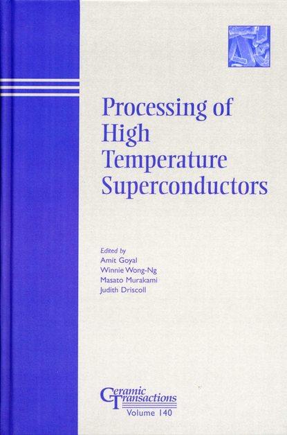 Masato Murakami Processing of High Temperature Superconductors richard saul ferguson transactions of the cumberland westmorland antiquarian archeological society volume 13