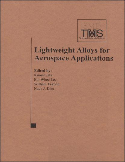 Kumar Jata Lightweight Alloys for Aerospace Applications недорого