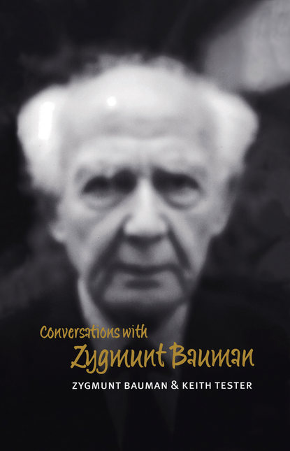 Keith Tester Conversations with Zygmunt Bauman
