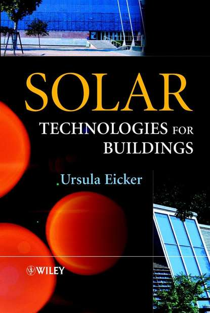 Ursula Eicker Solar Technologies for Buildings the passive solar andes refuge