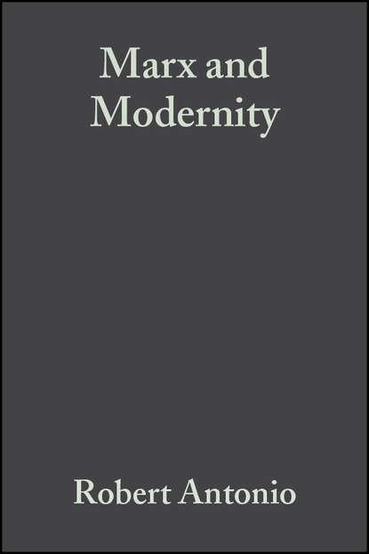 Фото - Robert Antonio Marx and Modernity marx karl the eighteenth brumaire of louis bonaparte