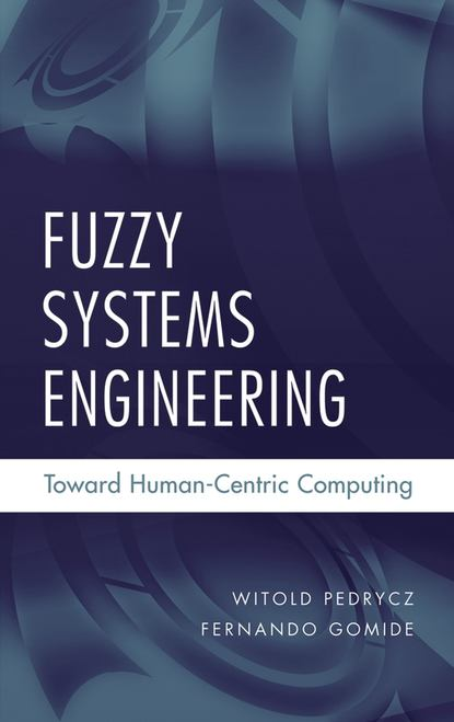 Фото - Witold Pedrycz Fuzzy Systems Engineering witold pedrycz fuzzy systems engineering