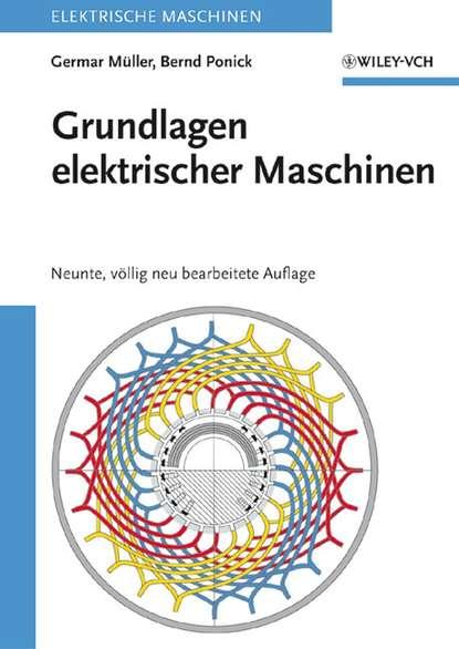 Bernd Ponick Grundlagen elektrischer Maschinen helmut kramer angewandte baudynamik grundlagen und praxisbeispiele