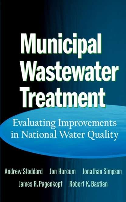 Andrew Stoddard Municipal Wastewater Treatment