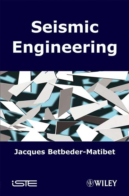 Фото - Jacques Betbeder-Matibet Seismic Engineering группа авторов the dictionary of substances and their effects dose