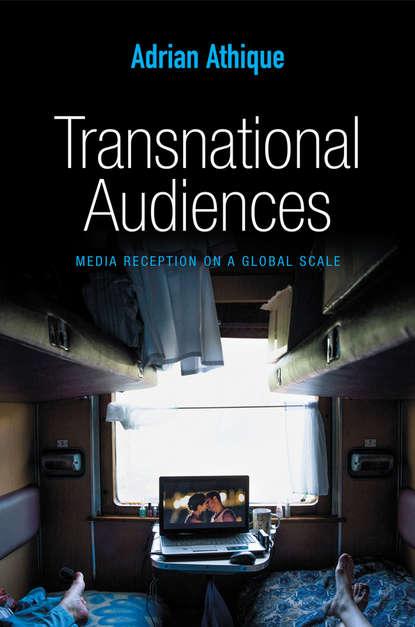 Adrian Athique Transnational Audiences недорого