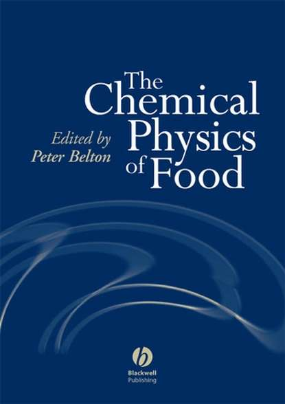 Фото - Peter Belton The Chemical Physics of Food peter smith g applications of fluidization to food processing