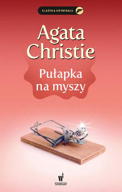Агата Кристи Pułapka na myszy агата кристи pułapka na myszy
