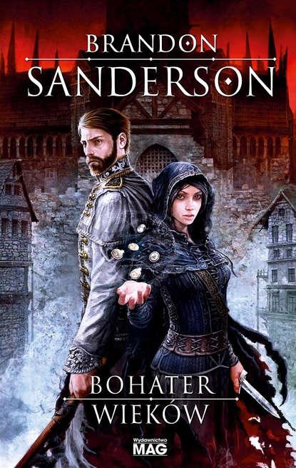 Brandon Sanderson Bohater wieków недорого