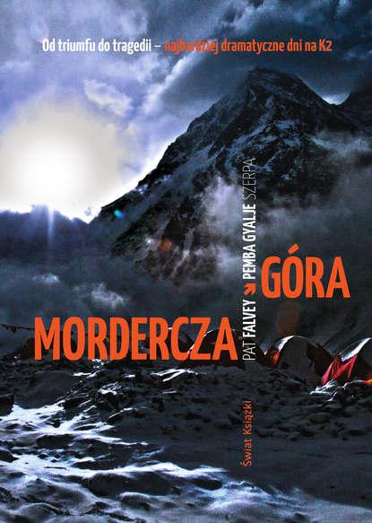 Фото - Pemba Szerpa Gyalje Mordercza góra agnieszka marciniuk góra wschodnia