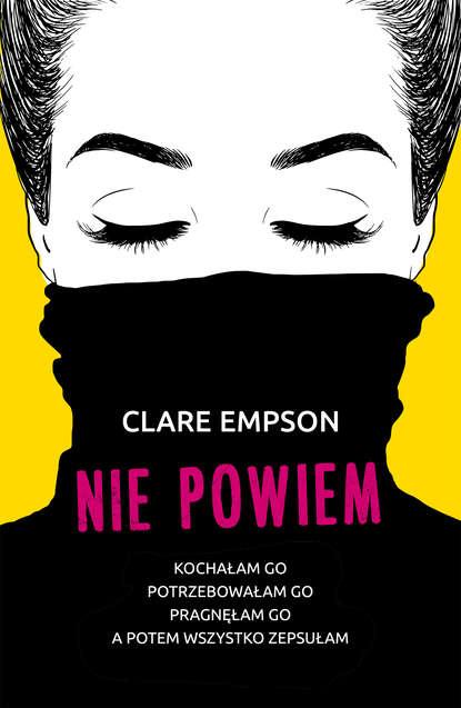 Clare Empson Nie powiem katherine mckenzie nikomu nie powiem