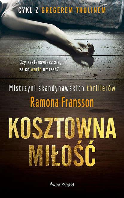 ramona fransson kosztowna miłość Ramona Fransson Kosztowna miłość