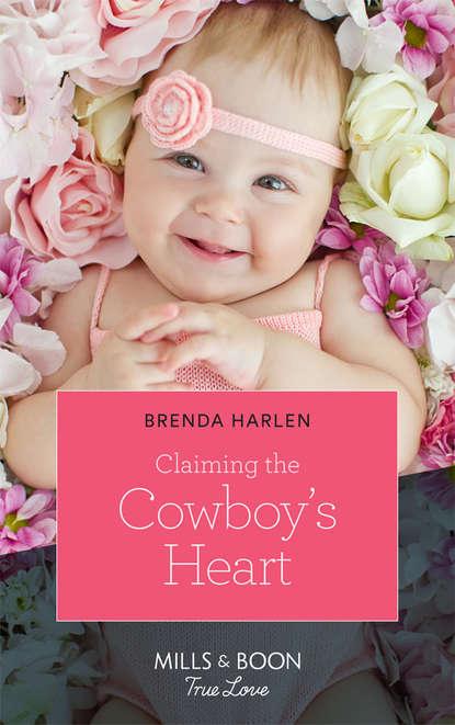 Brenda Harlen Claiming The Cowboy's Heart brenda harlen bulletproof hearts