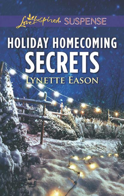 Фото - Lynette Eason Holiday Homecoming Secrets lynette eason honor and defend