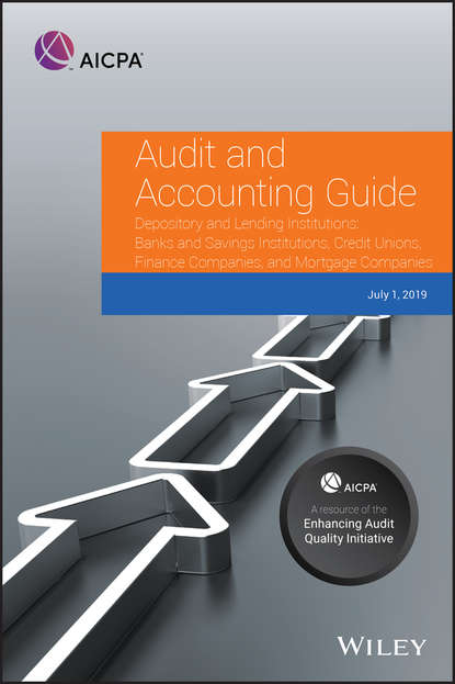 Коллектив авторов Audit and Accounting Guide Depository and Lending Institutions insights into the effectiveness of internal audit