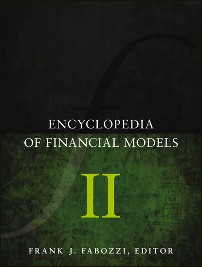 Frank J. Fabozzi Encyclopedia of Financial Models, Volume II avraam isayev i encyclopedia of polymer blends volume 1 fundamentals