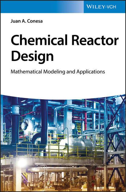Juan A. Conesa Chemical Reactor Design nuclear power plant design using gas cooled reactors