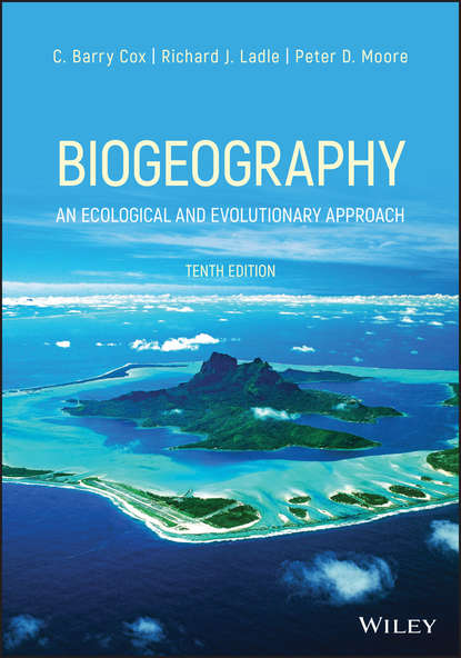 C. Barry Cox Biogeography richard ladle biogeography an ecological and evolutionary approach