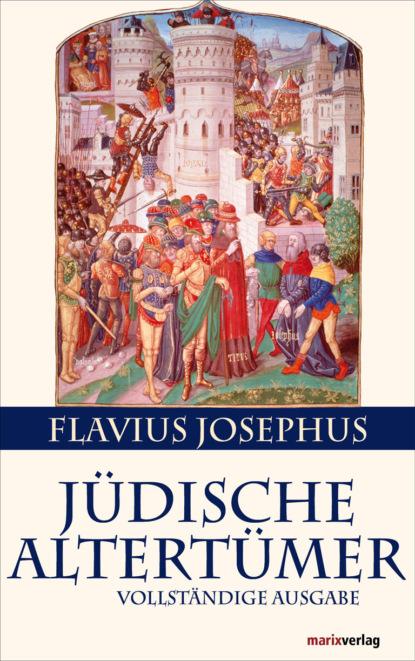 Flavius Josephus Jüdische Altertümer flavius josephus against apion