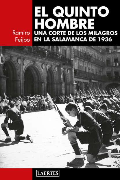 Ramiro Feijoo Martínez El quinto hombre manuel serrano martínez el hombre ante la vejez