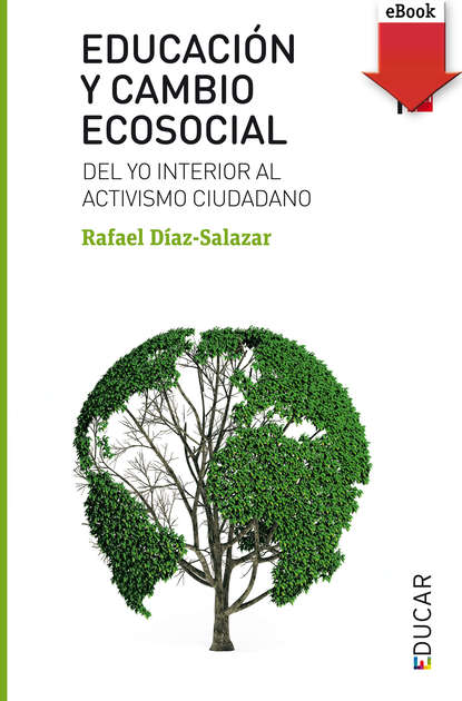 Фото - Rafael Díaz-Salazar Educación y cambio ecosocial grisel salazar rebolledo poderes y democracias