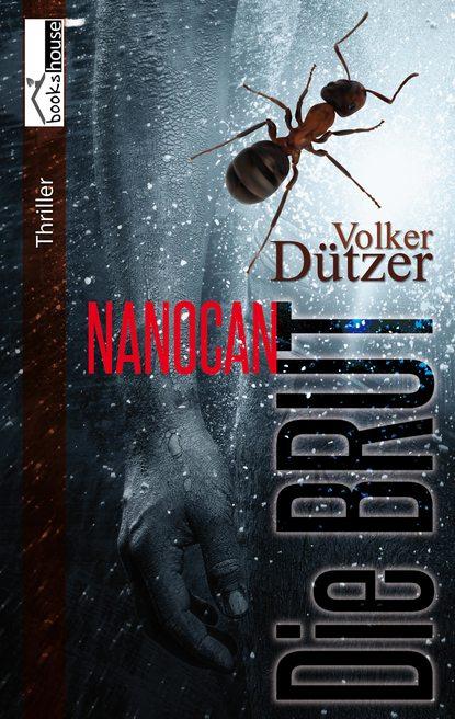 Volker C. Dutzer Die Brut - Nanocan brut 200g