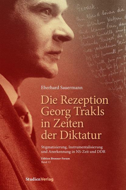 Eberhard Sauermann Die Rezeption Georg Trakls in Zeiten der Diktatur georg weber die weltgeschichte in ubersichtlicher darstellung