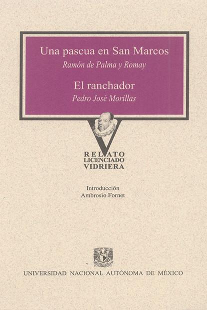 Ramón de Palma y Romay Una Pascua en San Marcos y El Ranchador palma de mallorca
