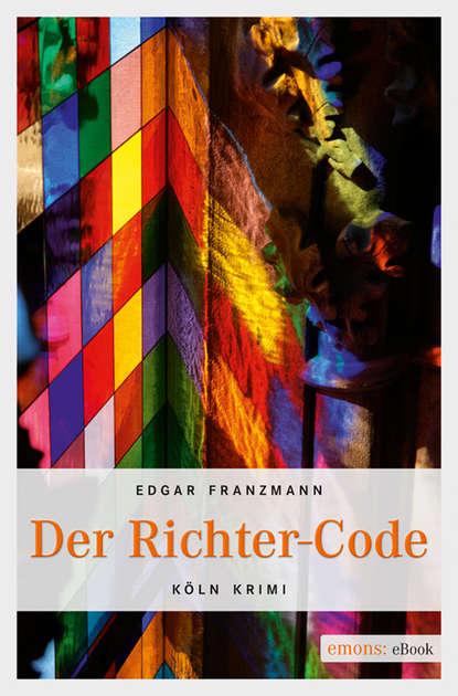 Edgar Franzmann Der Richter-Code недорого