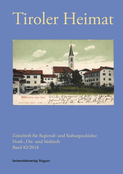 Группа авторов Tiroler Heimat 82 (2018) недорого