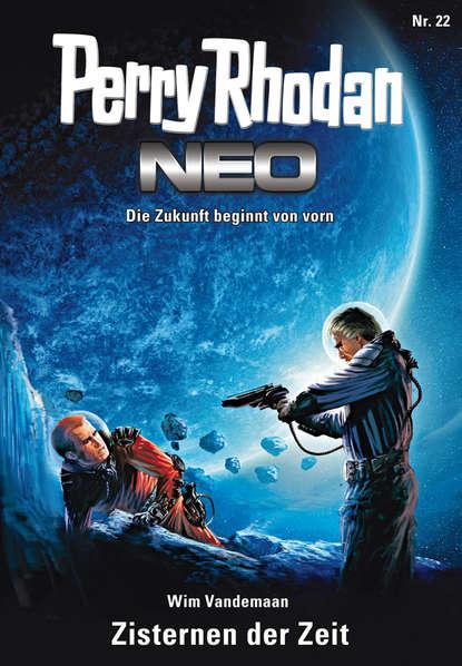 Wim Vandemaan Perry Rhodan Neo 22: Zisternen der Zeit wim vandemaan jupiter 8 wie man sterne programmiert