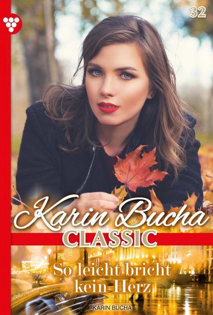 Karin Bucha Karin Bucha Classic 32 – Liebesroman karin breuer lysa