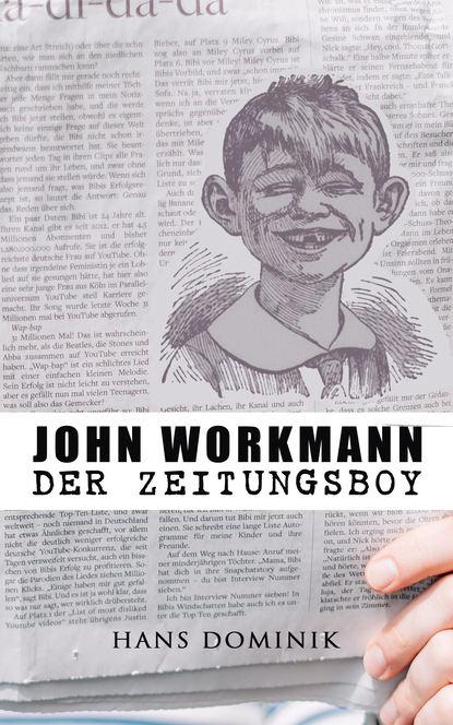 Dominik Hans John Workmann der Zeitungsboy dominik hans der brand der cheopspyramide