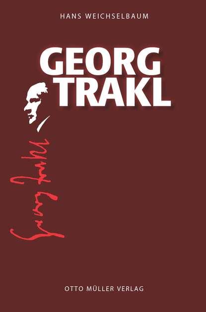 Hans Weichselbaum Georg Trakl недорого