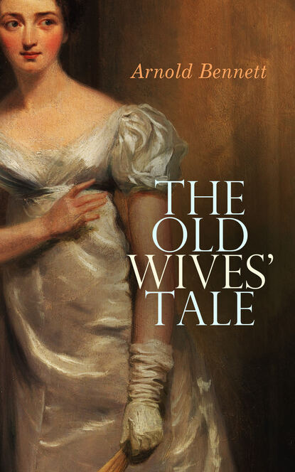 Фото - Arnold Bennett The Old Wives' Tale bennett arnold the honeymoon