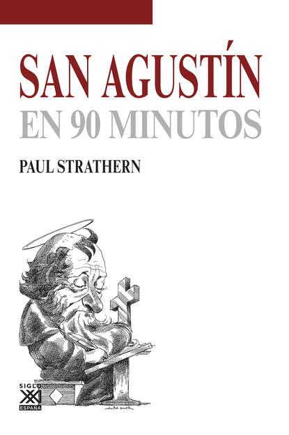 Фото - Paul Strathern San Agustín en 90 minutos paul strathern maquiavelo en 90 minutos