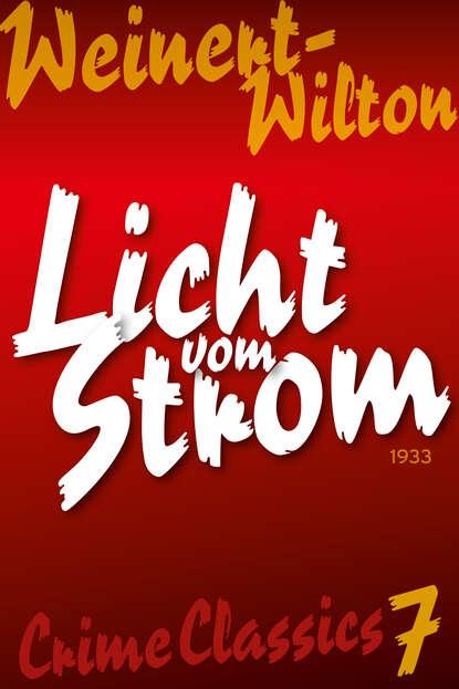 Фото - Louis Weinert-Wilton Licht vom Strom killen mcneill am strom ebook