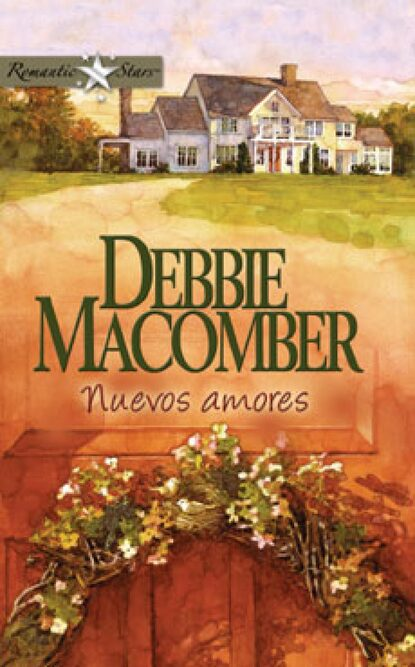 Debbie Macomber Nuevos amores sara craven amores cruzados