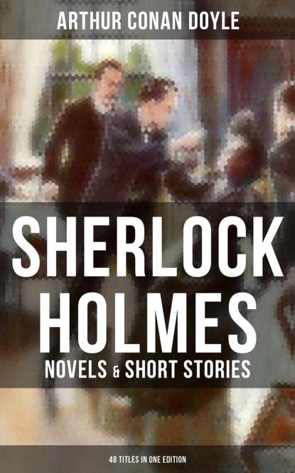 Arthur Conan Doyle Sherlock Holmes: Novels & Short Stories (48 Titles in One Edition) david marcum the mx book of new sherlock holmes stories part iv 2016 annual