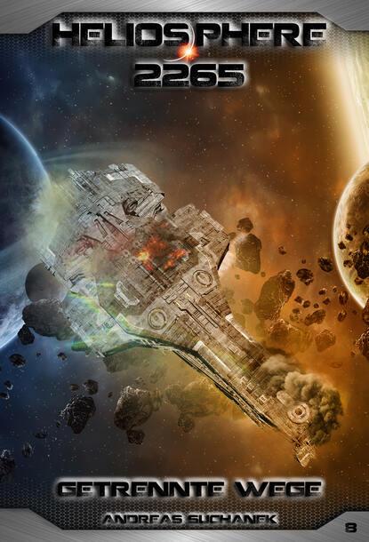 Andreas Suchanek Heliosphere 2265 - Band 8: Getrennte Wege (Science Fiction) недорого