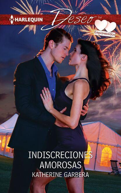 Фото - Katherine Garbera Indiscrecciones amorosas katherine garbera o risco de amar