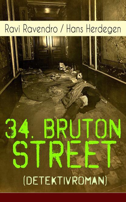 Ravi Ravendro 34. Bruton Street (Detektivroman) ravi kulkarni ureteric stenting
