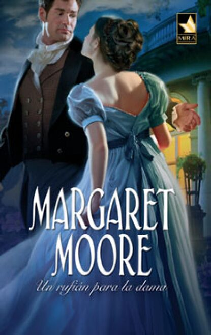 Margaret Moore Un rufián para la dama margaret moore vingança e honra