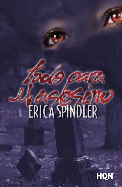 Фото - Erica Spindler Todo para el asesino erica spindler bone cold