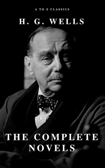 Фото - H. G. Wells H. G. Wells: The Complete Novels herbert george wells h g wells – gesammelte werke