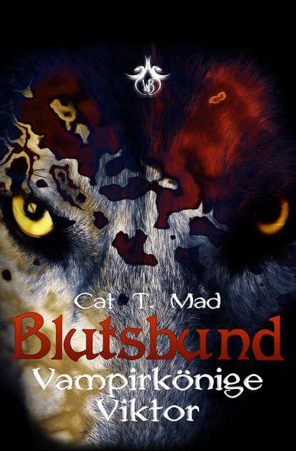 Cat T. Mad Blutsbund Viktor недорого